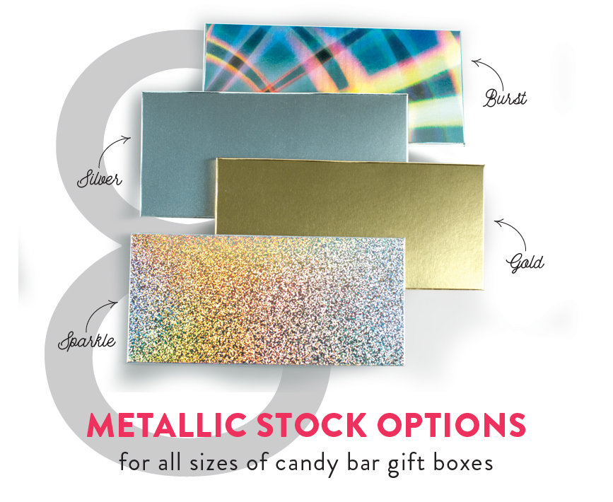 4 Metallic Stock Options Available for Candy Bar Gift Boxes