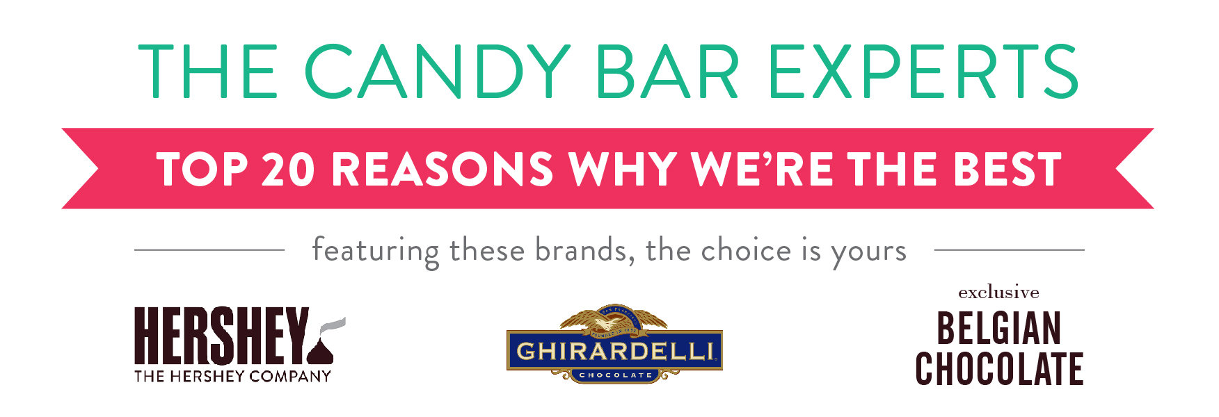 We're the Candy Bar Experts