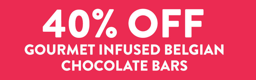 40% off Gourmet Infused Belgian Chocolate Bars