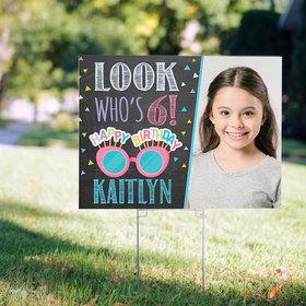 Birthday Yard Sign Personalized - Look Who's Bday Girl