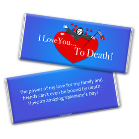 Personalized Valentine's Day I Love you to Death Hershey's Chocolate Bar & Wrapper