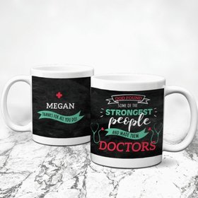Personalized Doctor Appreciation Strongest People 11oz Mug Empty