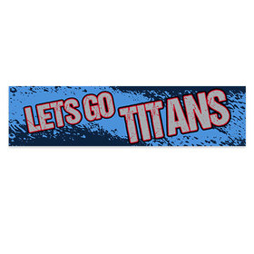 Let's Go Titans Football Party Banner