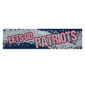 Let's Go Patriots Football Party Banner
