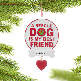 A Rescue Dog Is My Best Friend Ornament