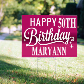 50th Birthday Yard Sign Personalized - General Milestone Birthday