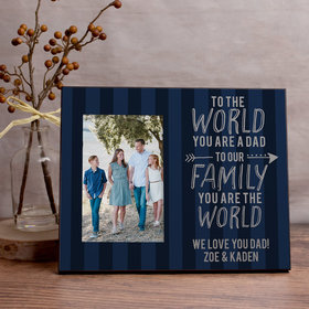 Personalized Dad Your Are the World Picture Frame