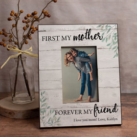 Personalized First My Mother Forever My Friend Picture Frame