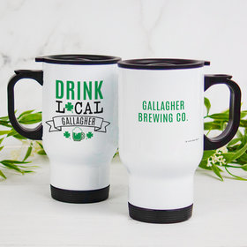 Personalized Stainless Steel Travel Mug (14oz) - St. Patrick's Day Drink Local