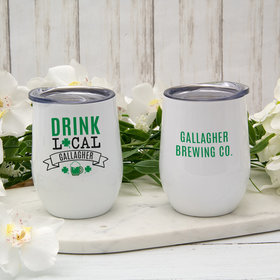 Personalized Wine Tumbler (12oz) - St. Patrick's Day Drink Local