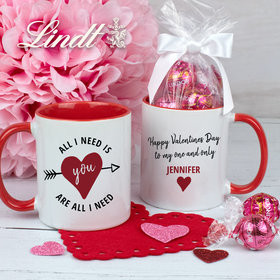 Personalized All I Need is You 11oz Mug with Lindt Truffles