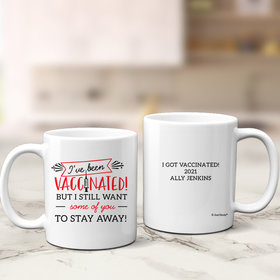 Personalized I've Been Vaccinated 11oz Mug Empty