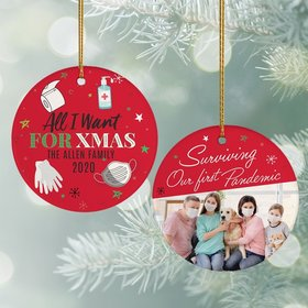 Personalized All I Want for Xmas Christmas Ornament