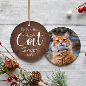 Life is Better With a Cat' Ornament